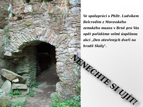 Aktuality - Imaginární dveře hradu Skály se opět otevřou v sobotu 30. října 2010.